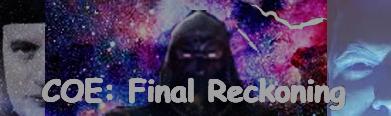 COE Final Reckoning